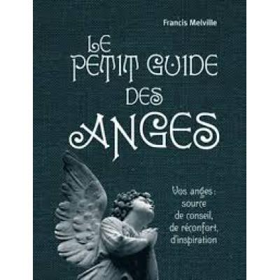 Le Petit guide des anges De Francis Melville