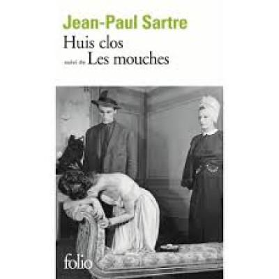 Huis Clos , Suivi de Les Mouches de Jean-Paul Sartre