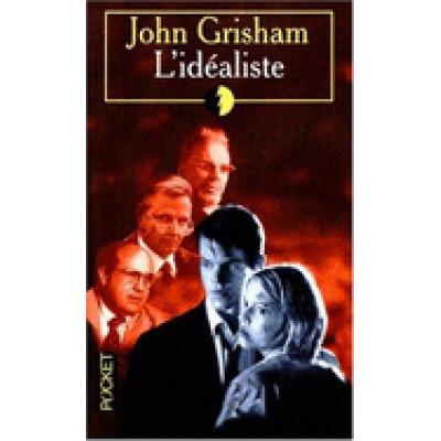 L'Idéaliste John Grisham