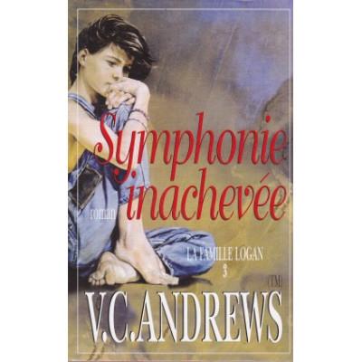 La Famille Logan, tome 3 : La symphonie inachevée de Virginia C. Andrews
