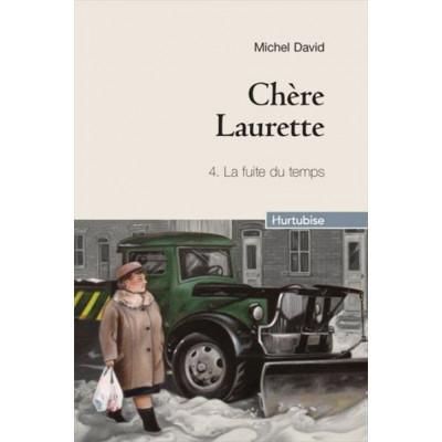 Chère Laurette Tome 4:  La fuite du temps De Michel David