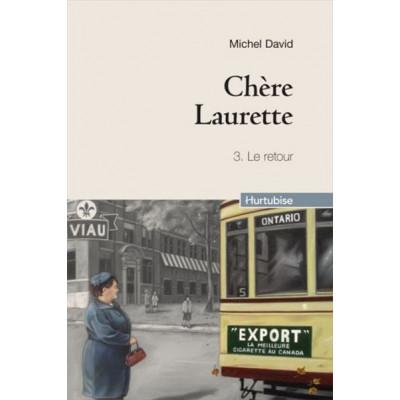 Chère Laurette Tome 3: Le retour De Michel David