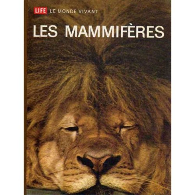 Les mammifères - life le monde vivant Carrington Richard
