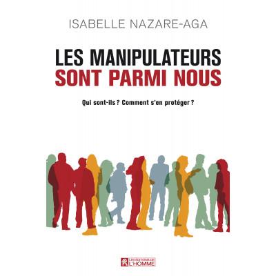 Les Manipulateurs sont parmi nous  De Isabelle Nazare-Aga