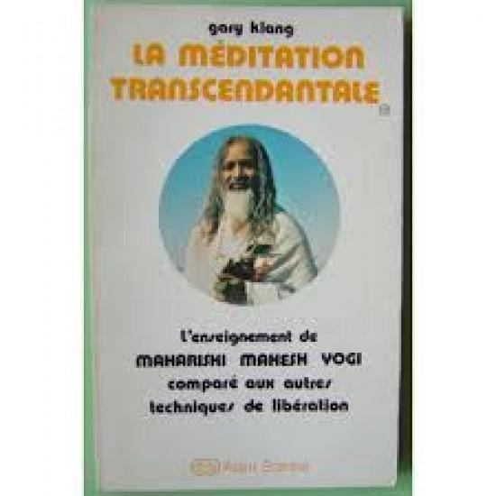 La méditation transcendantale de MAHARISHI MAHESH YOGI