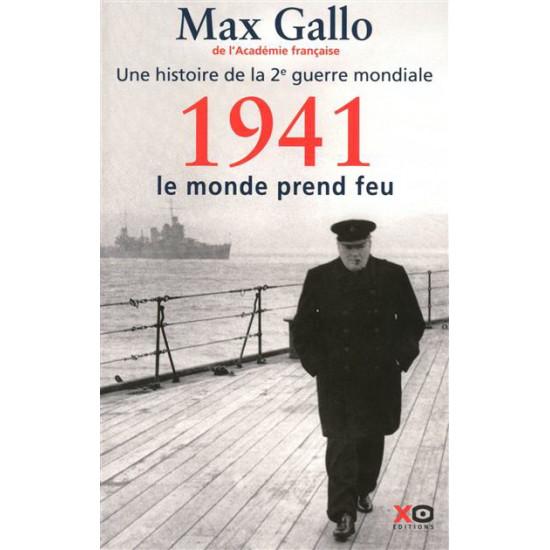 1941, le monde prend feu T.02 De Max Gallo