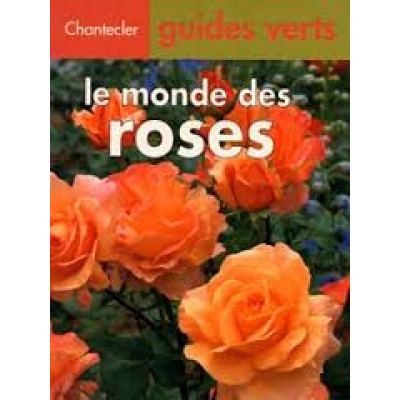Le Monde des roses De K Jacobi