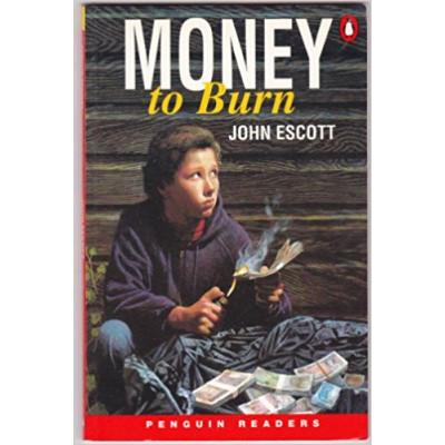 Money to Burn (English) de John Escott