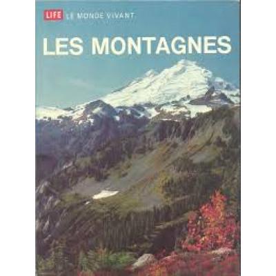 Les montagnes : Milne Margery et les Rédacteurs des Collections Time-Life Milne Lorus J.
