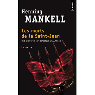 Les Morts de la Saint-Jean De Henning Mankell