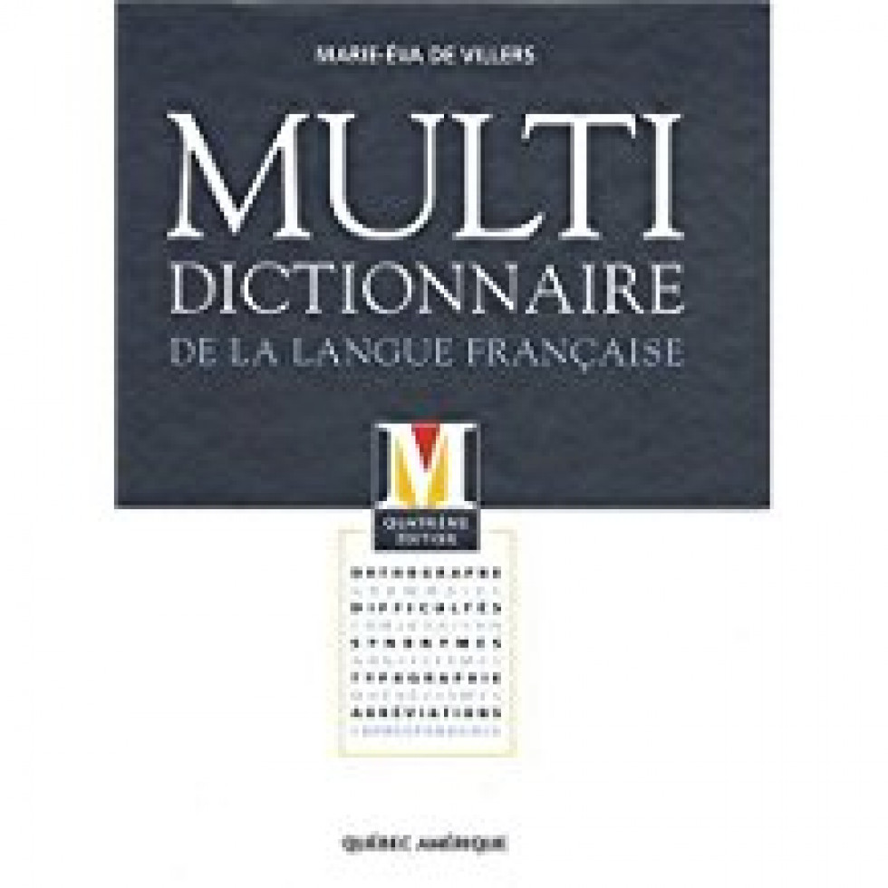Multidictionnaire langue fran aise 4e de marie eva de villers - Office de la langue francaise dictionnaire ...