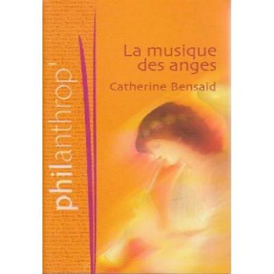 La Musique des anges De Catherine Bensaid