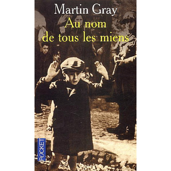 Au nom de tous les miens De Martin Gray