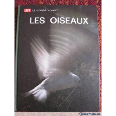 Les Oiseaux Time Life. Le Monde Vivant