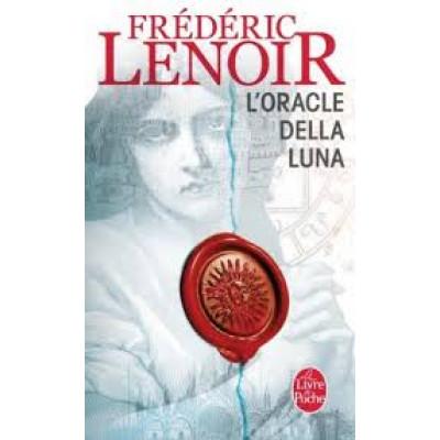 L'Oracle Della Luna De  Frédéric Lenoir