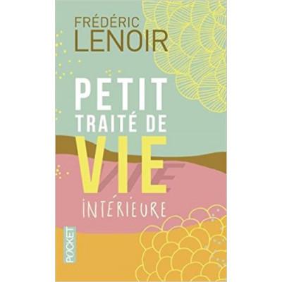 Petit traité de vie intérieure DE FRÉDÉRIC LENOIR- ÉDITION COLLECTOR Tirage limité