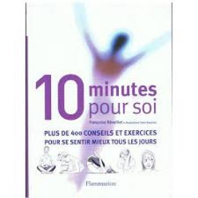 10 minutes pour soi De Francoise Reveillet