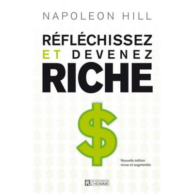 Réfléchissez et devenez riche De Napoleon Hill