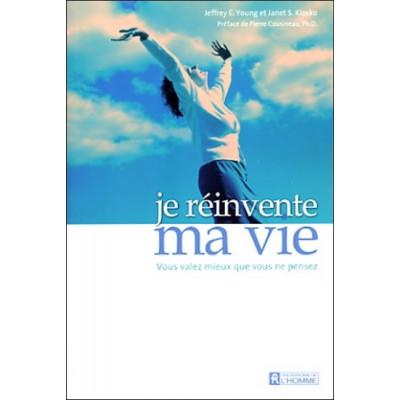 Je réinvente ma vie : vous valez mieux que vous ne pensez N. éd. De Jeffrey E Young | Janet S Klosko