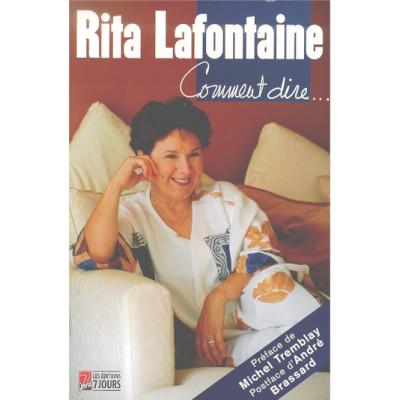 Rita Lafontaine: comment dire... De Rita Lafontaine