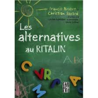 Les Alternatives au Ritalin De Francis Briere & Christian Savard