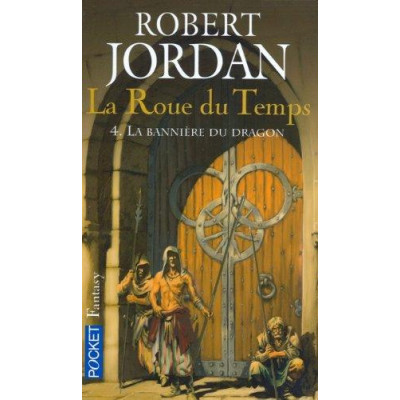 La Roue du Temps, Tome 4 : La Bannière du Dragon  De Robert Jordan