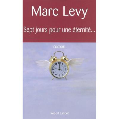 Sept jours pour une éternité De Marc Levy