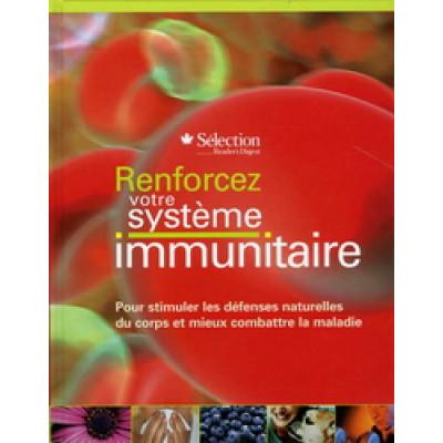 Renforcez votre système immunitaire De Sélection Reader's Digest