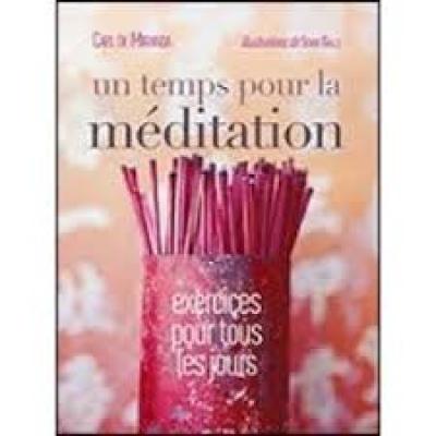 Un temps pour la méditation - Carl De Miranda