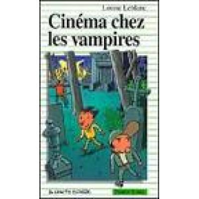 Cinéma chez les vampires- Louise Leblanc